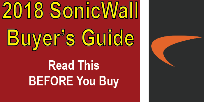 the 2018 sonicwall buyers guide has all of the answers you're looking for about sonicwall firewalls. read the guide before you buy