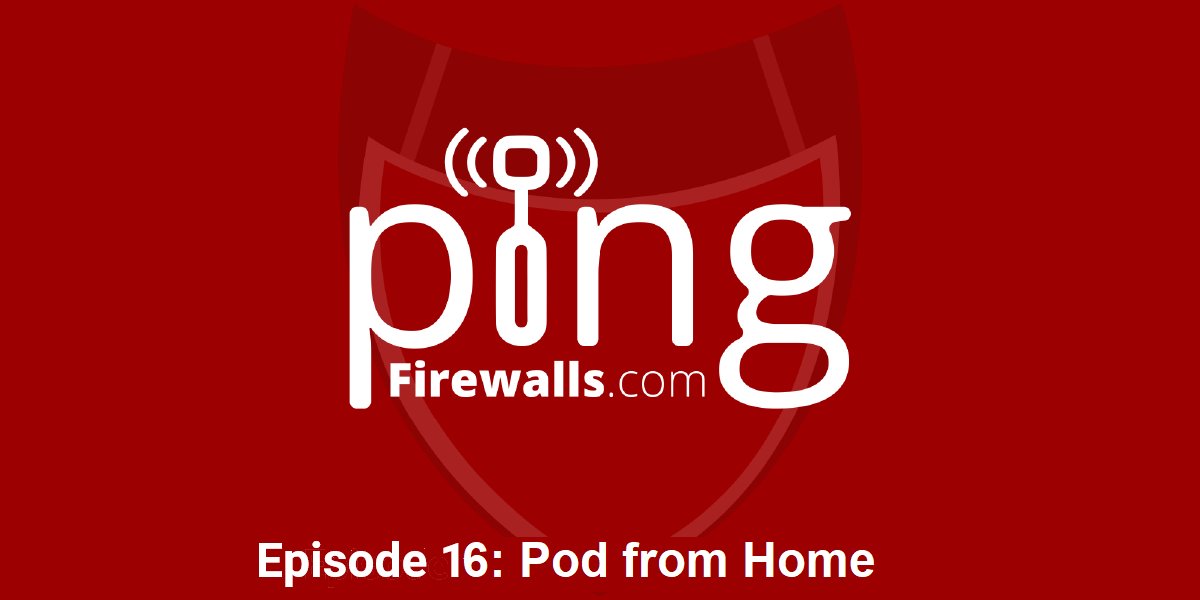 Pod from Home – Ping Podcast – Episode 16