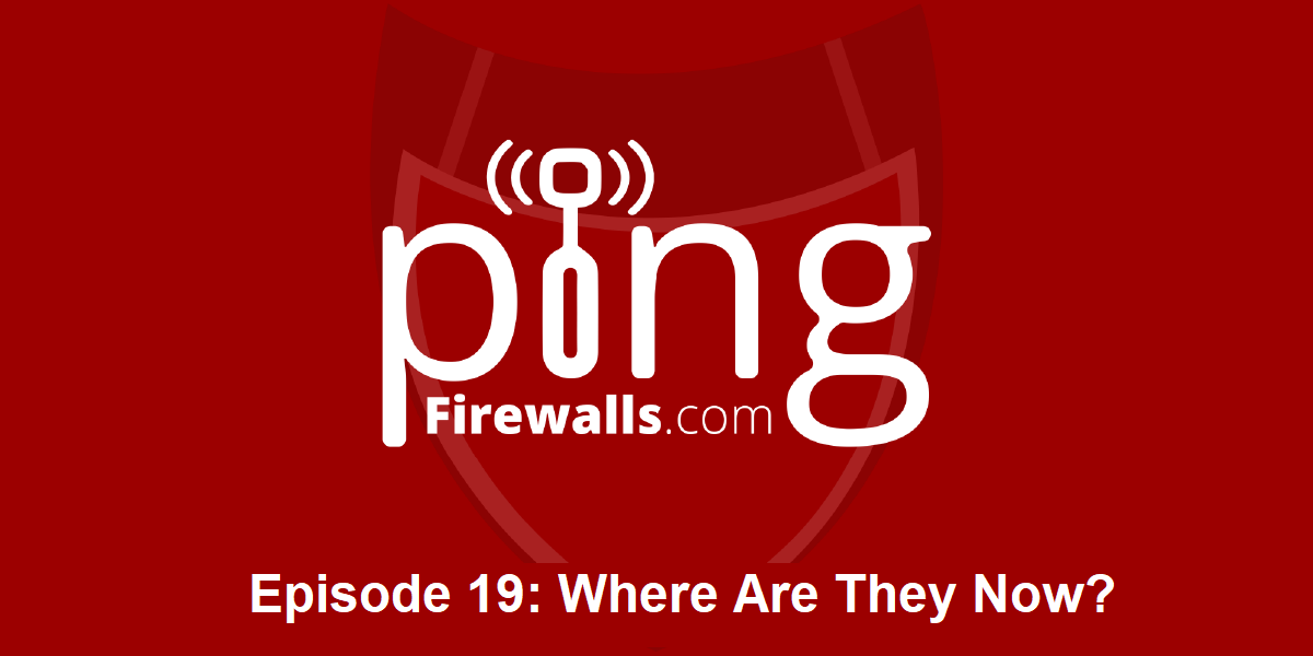 Where Are They Now – Ping Podcast – Episode 19