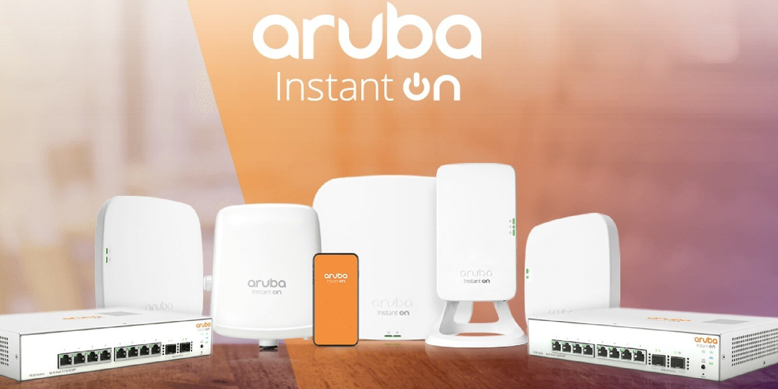 What Is Aruba Instant On? APs & Network Switches for Small Business